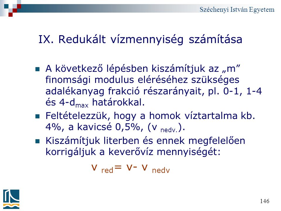 IX. Redukált vízmennyiség számítása