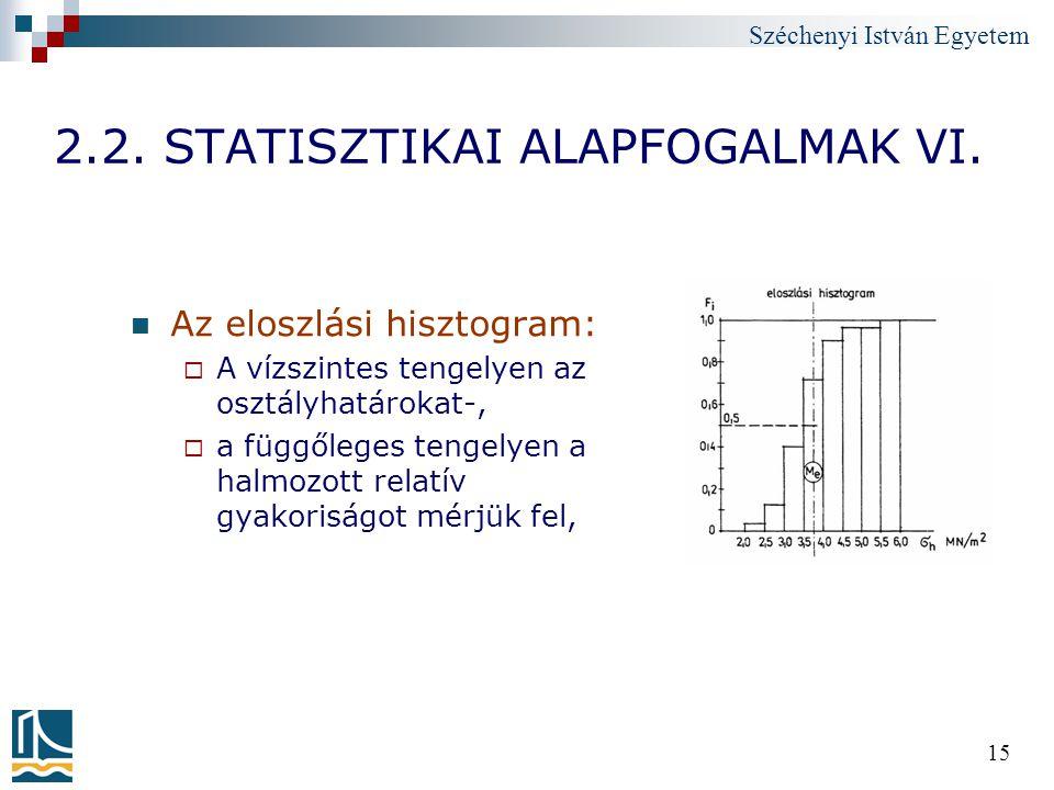 2.2. STATISZTIKAI ALAPFOGALMAK VI.