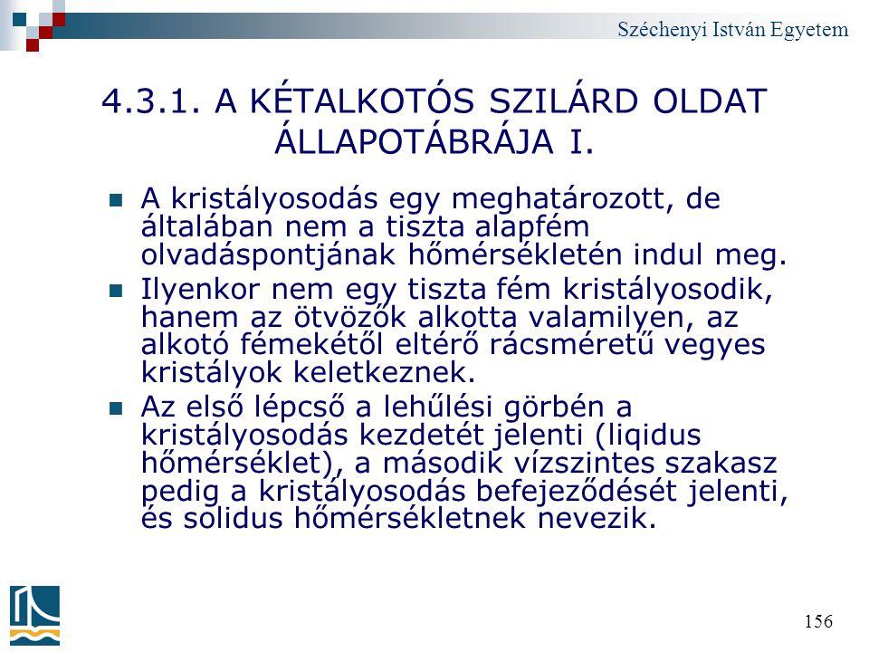 4.3.1. A KÉTALKOTÓS SZILÁRD OLDAT ÁLLAPOTÁBRÁJA I.