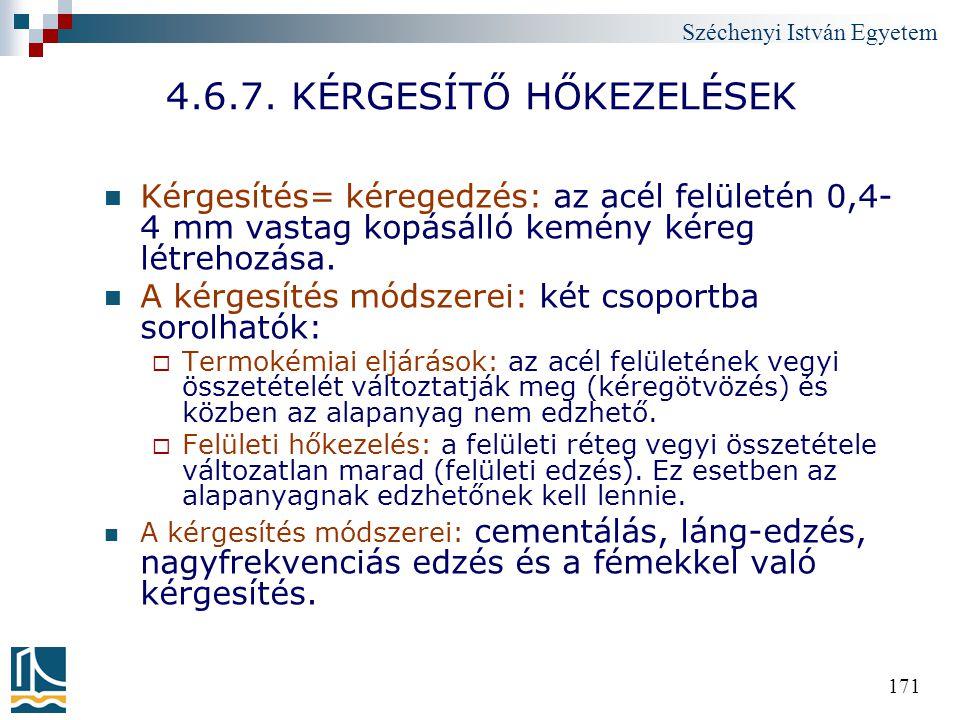 4.6.7. KÉRGESÍTŐ HŐKEZELÉSEK
