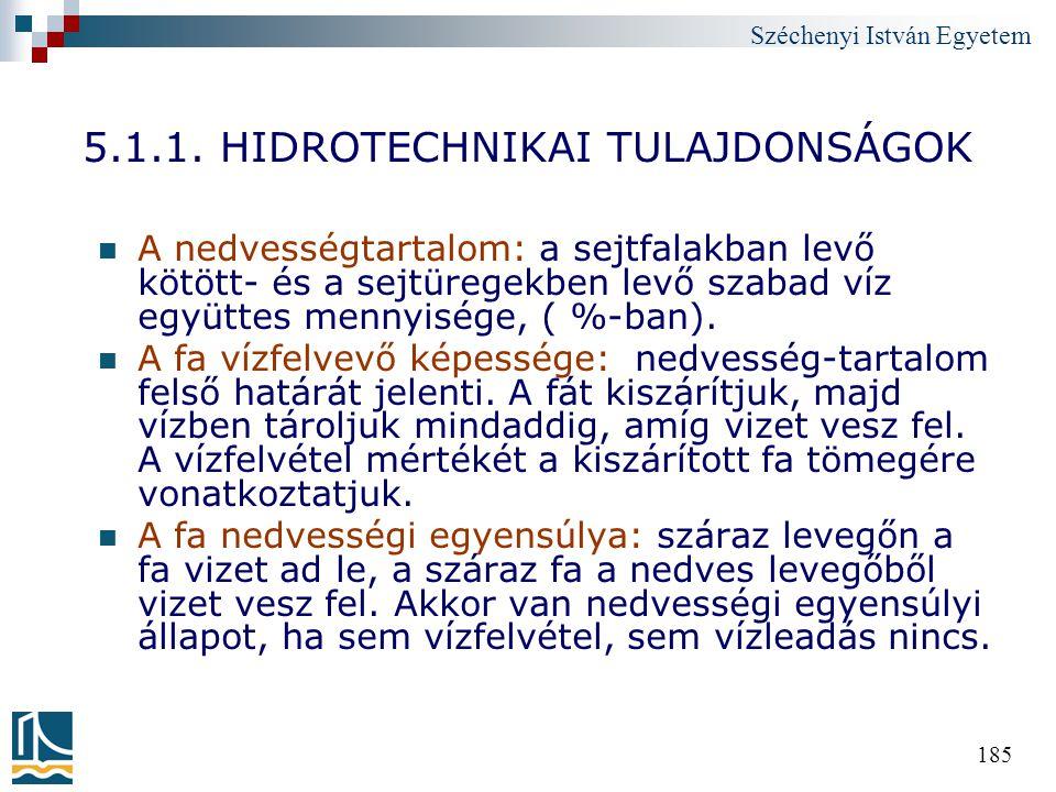 5.1.1. HIDROTECHNIKAI TULAJDONSÁGOK
