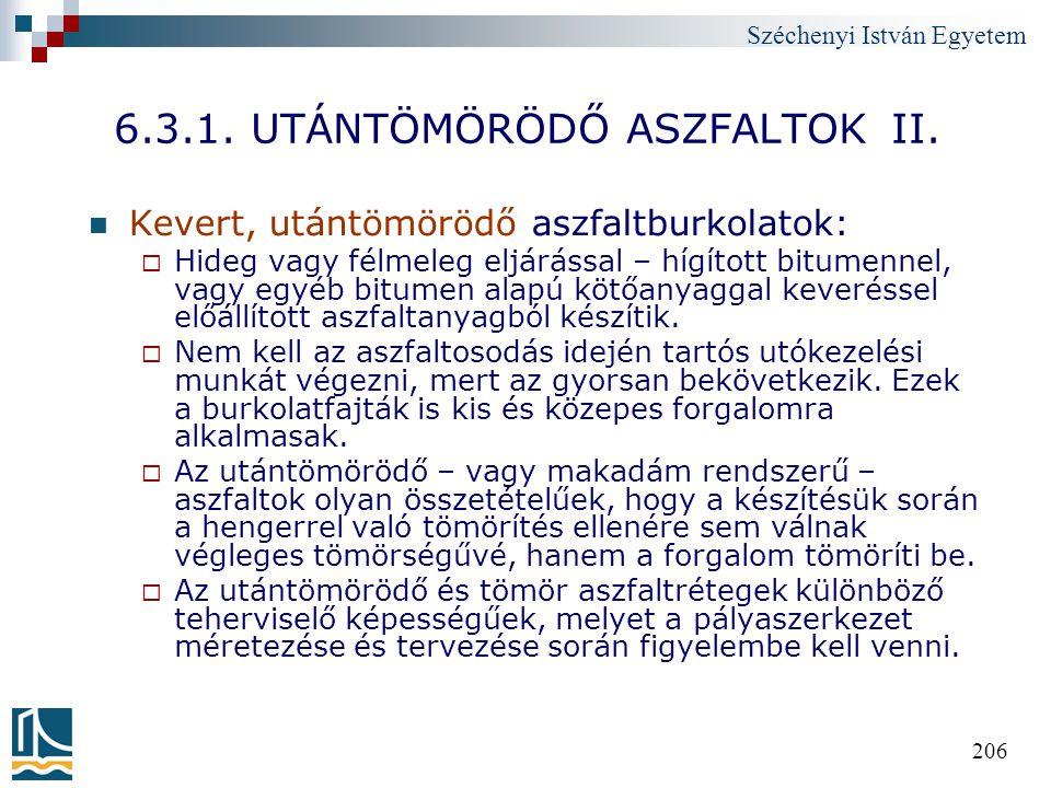 6.3.1. UTÁNTÖMÖRÖDŐ ASZFALTOK II.