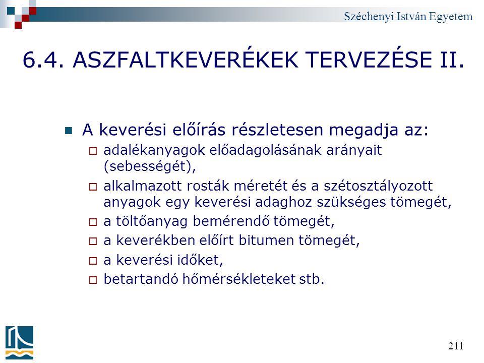 6.4. ASZFALTKEVERÉKEK TERVEZÉSE II.