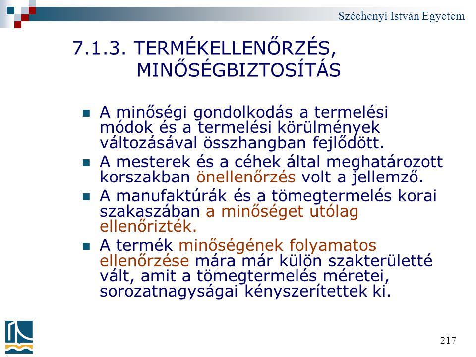 7.1.3. TERMÉKELLENŐRZÉS, MINŐSÉGBIZTOSÍTÁS