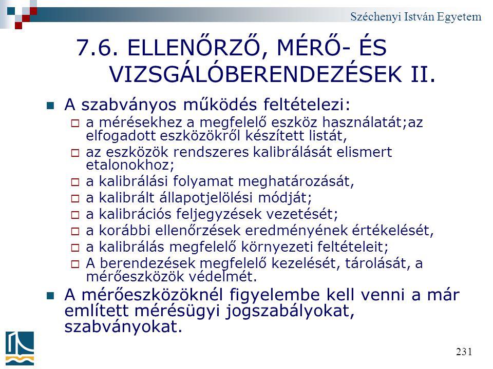 7.6. ELLENŐRZŐ, MÉRŐ- ÉS VIZSGÁLÓBERENDEZÉSEK II.