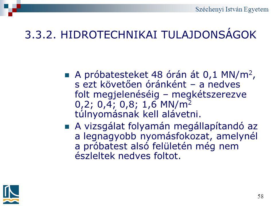 3.3.2. HIDROTECHNIKAI TULAJDONSÁGOK