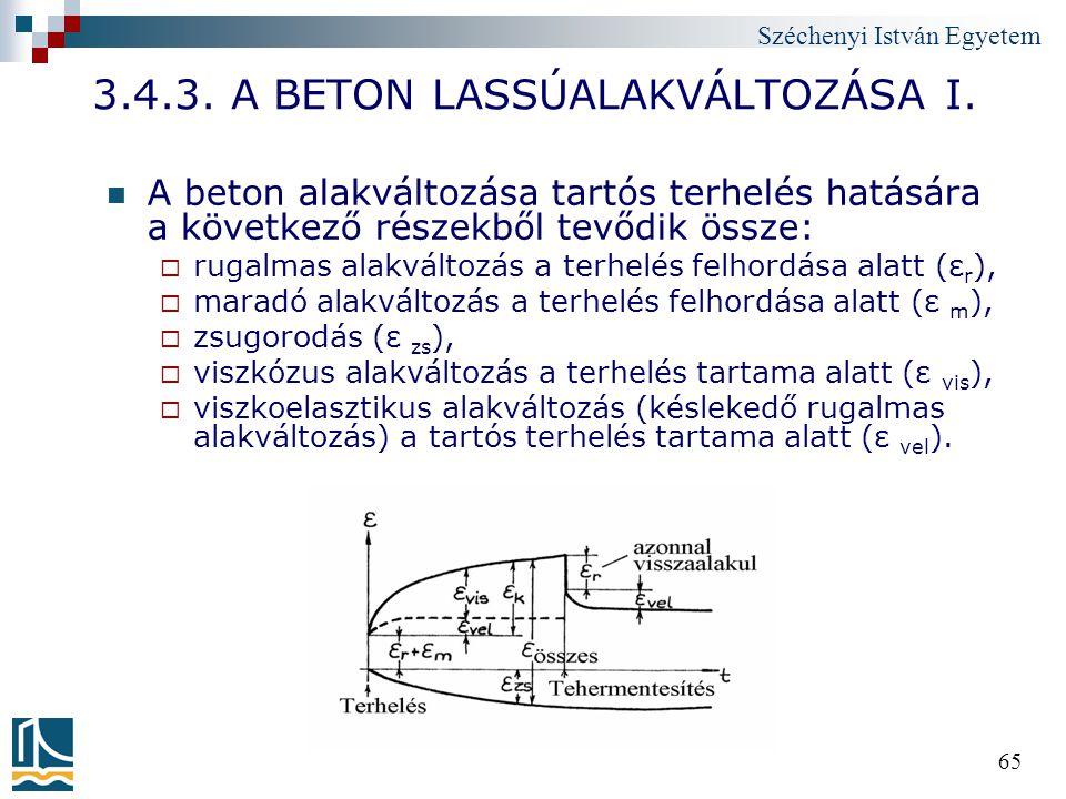3.4.3. A BETON LASSÚALAKVÁLTOZÁSA I.