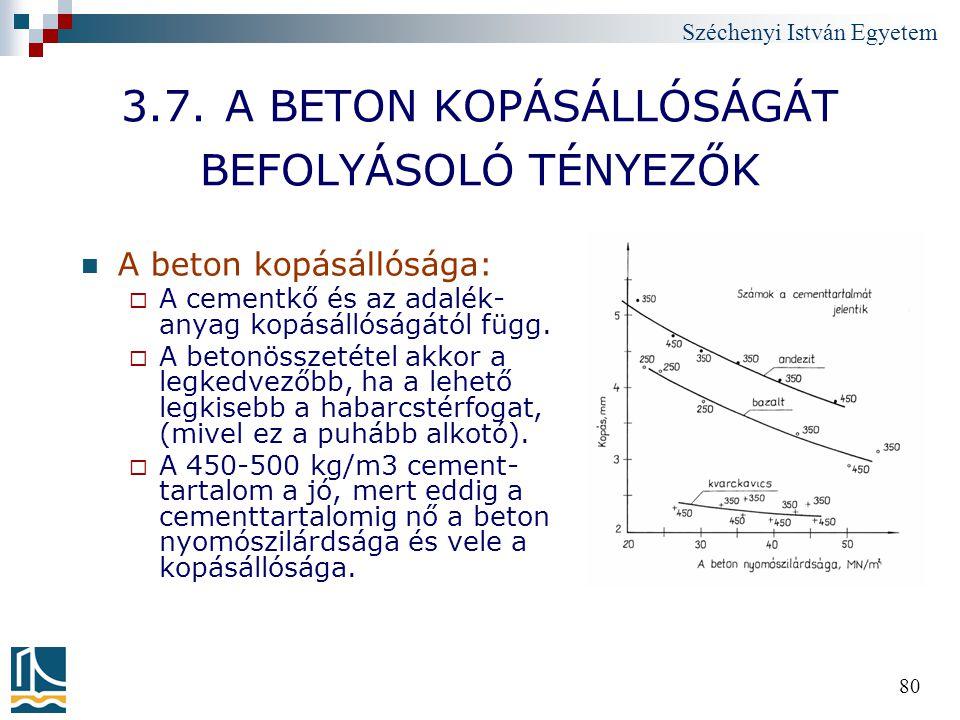 3.7. A BETON KOPÁSÁLLÓSÁGÁT BEFOLYÁSOLÓ TÉNYEZŐK