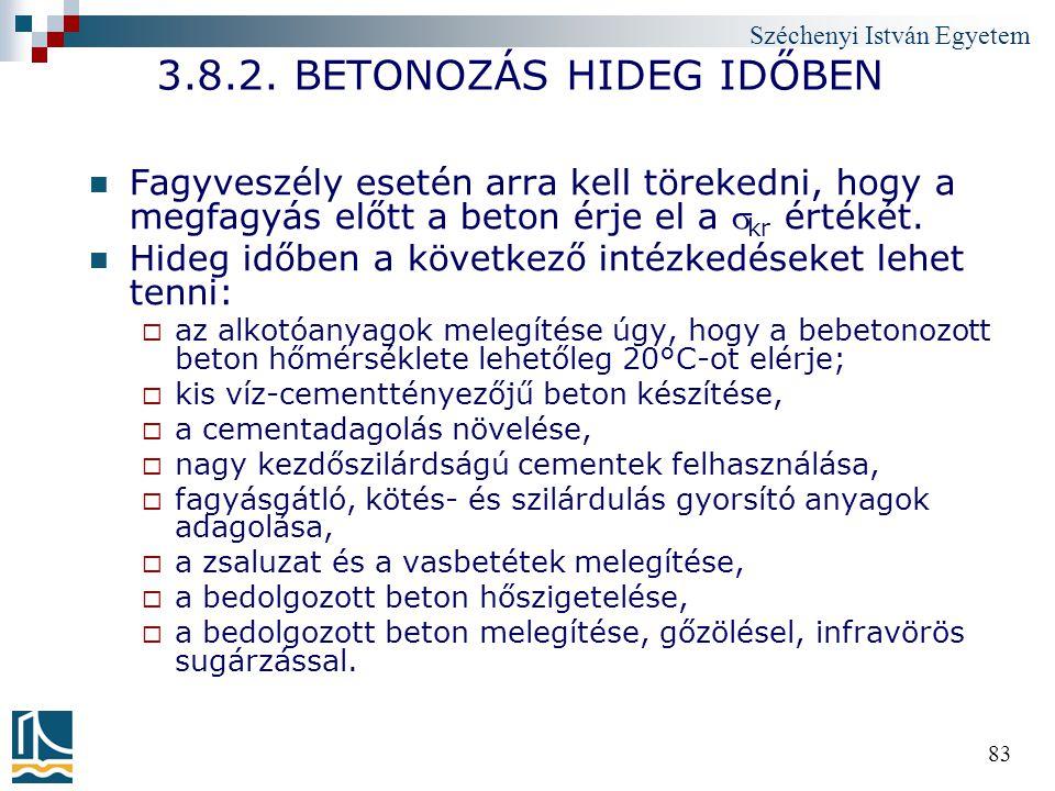 3.8.2. BETONOZÁS HIDEG IDŐBEN