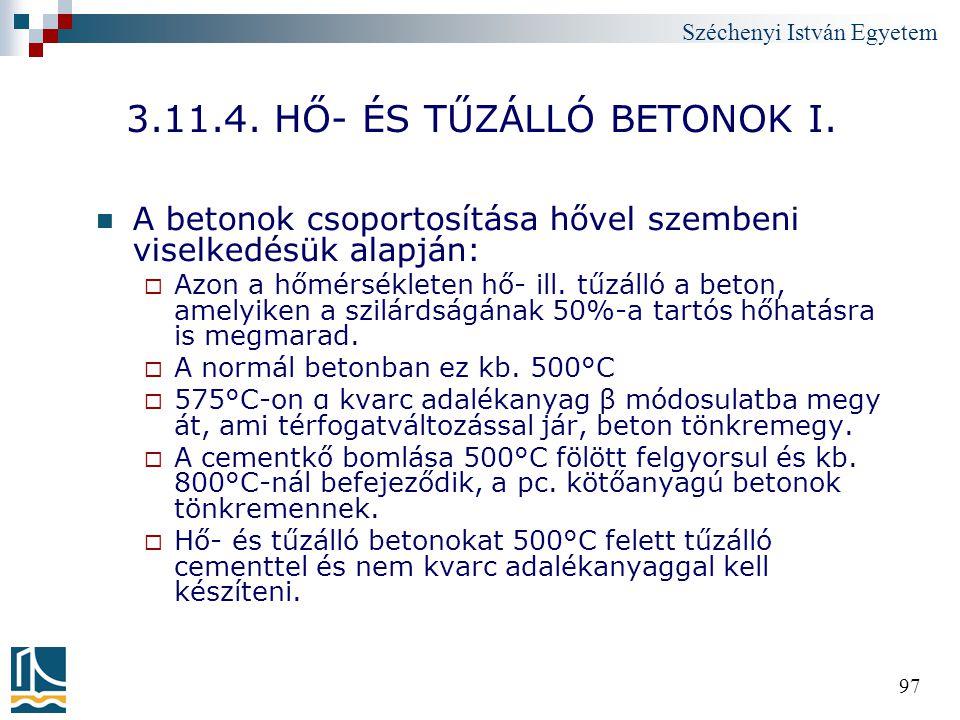 3.11.4. HŐ- ÉS TŰZÁLLÓ BETONOK I.