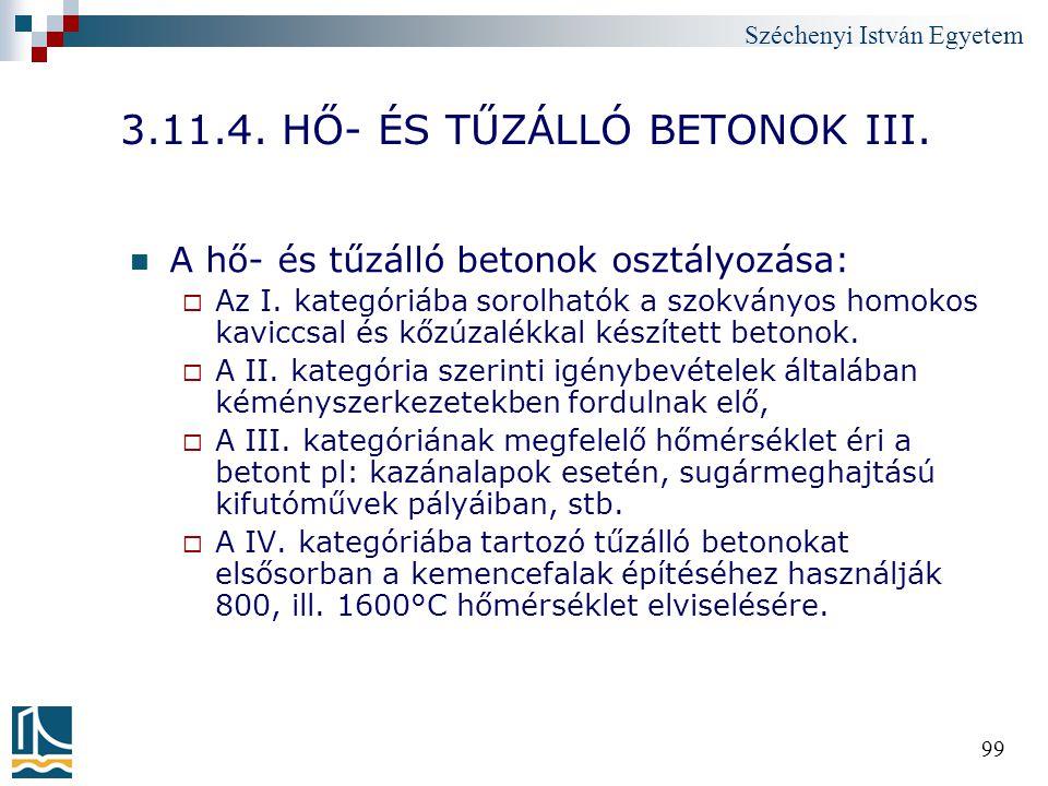 3.11.4. HŐ- ÉS TŰZÁLLÓ BETONOK III.