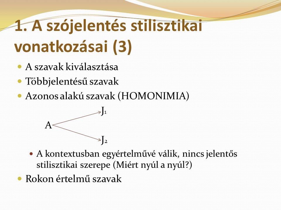 1. A szójelentés stilisztikai vonatkozásai (3)