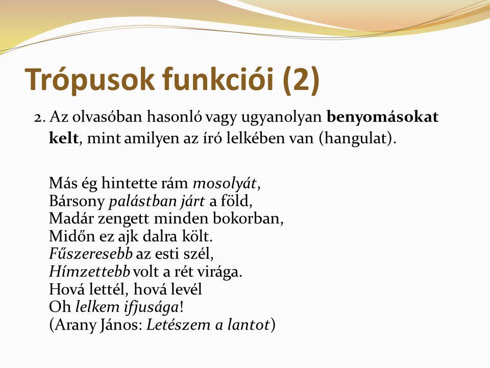 Trópusok funkciói (2)