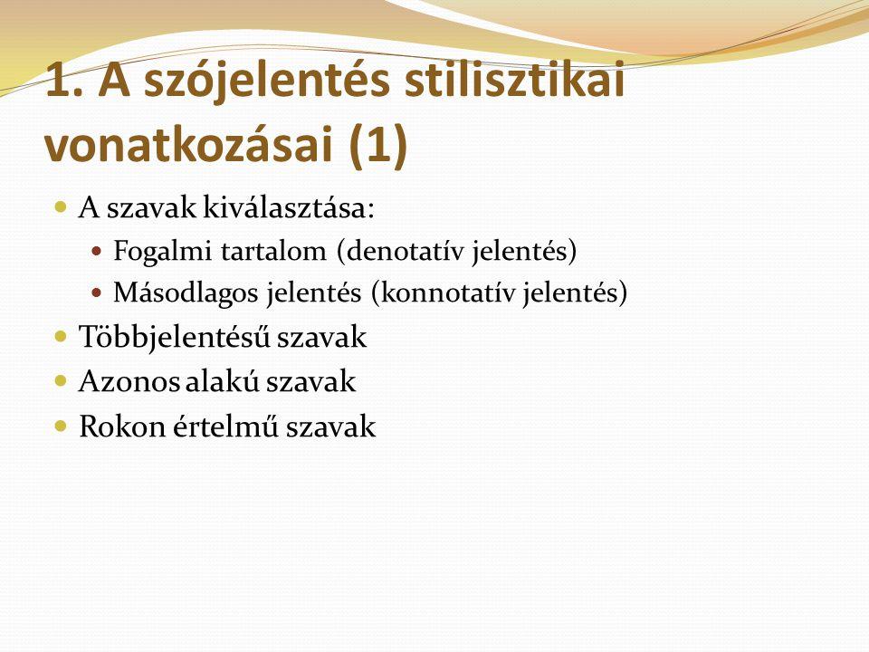 1. A szójelentés stilisztikai vonatkozásai (1)