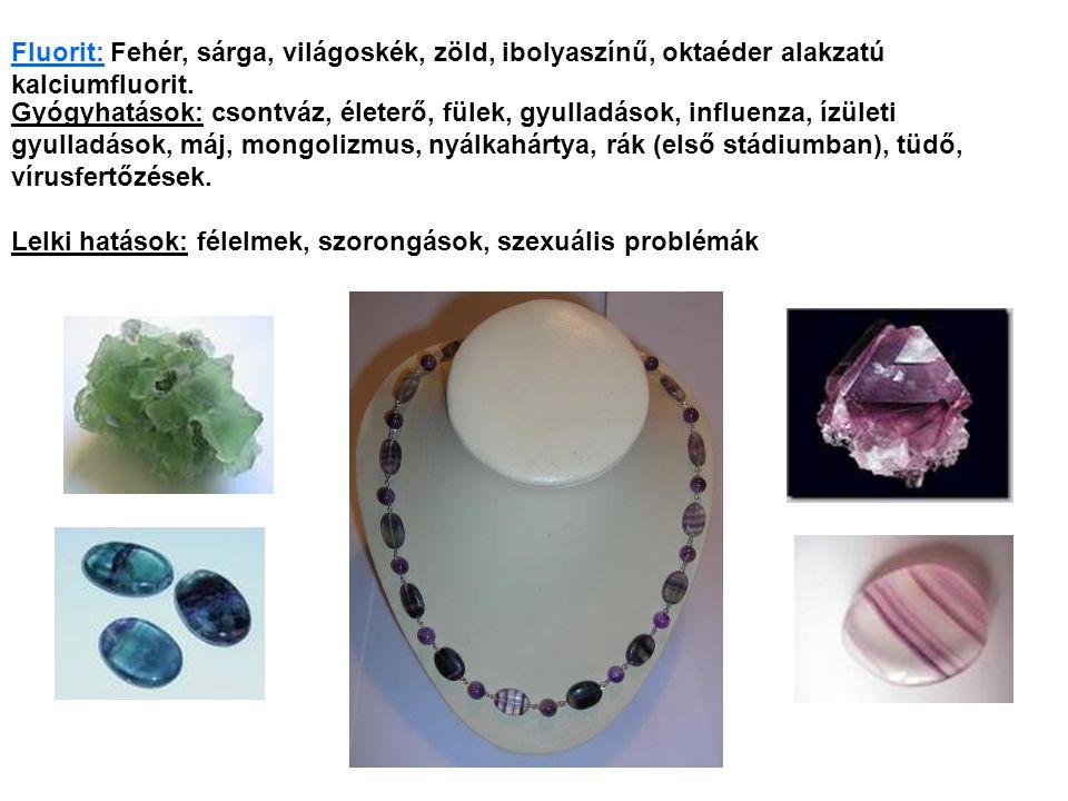 Fluorit: Fehér, sárga, világoskék, zöld, ibolyaszínű, oktaéder alakzatú kalciumfluorit.