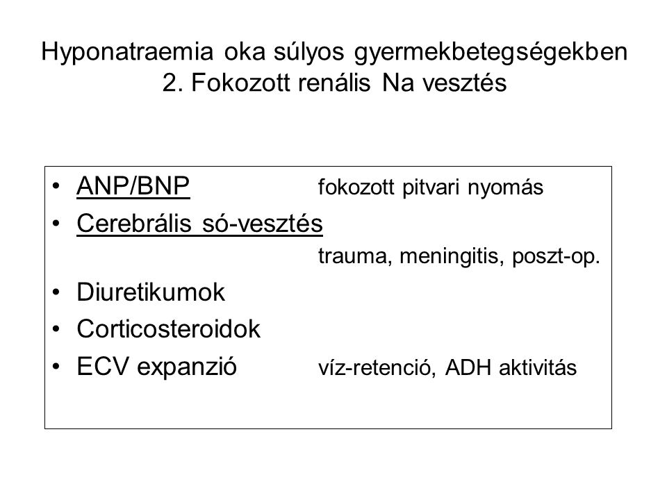 Hyponatraemia oka súlyos gyermekbetegségekben 2