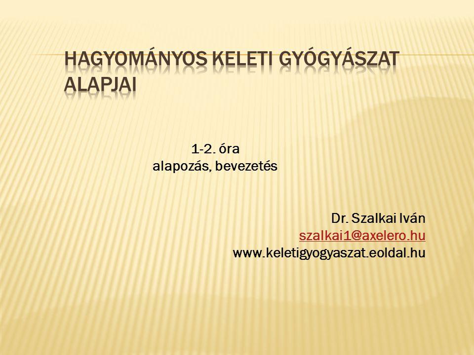 Hagyományos keleti gyógyászat alapjai