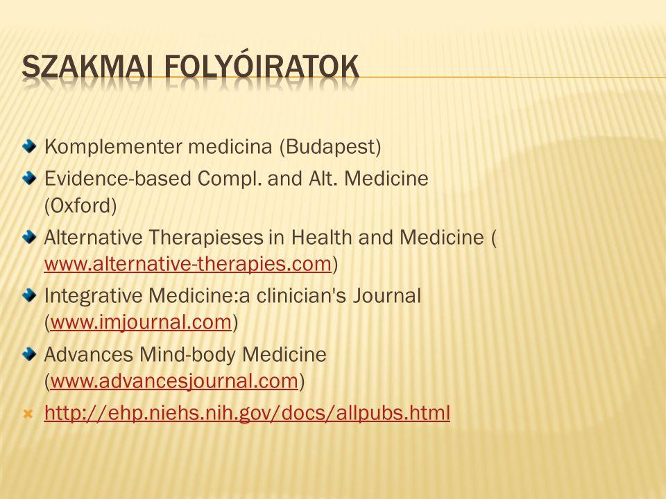Szakmai folyóiratok Komplementer medicina (Budapest)