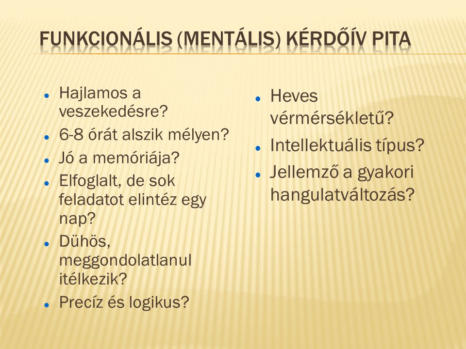 Funkcionális (mentális) kérdőív Pita