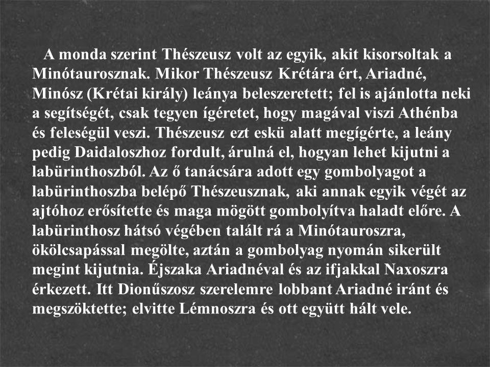 A monda szerint Thészeusz volt az egyik, akit kisorsoltak a Minótaurosznak.
