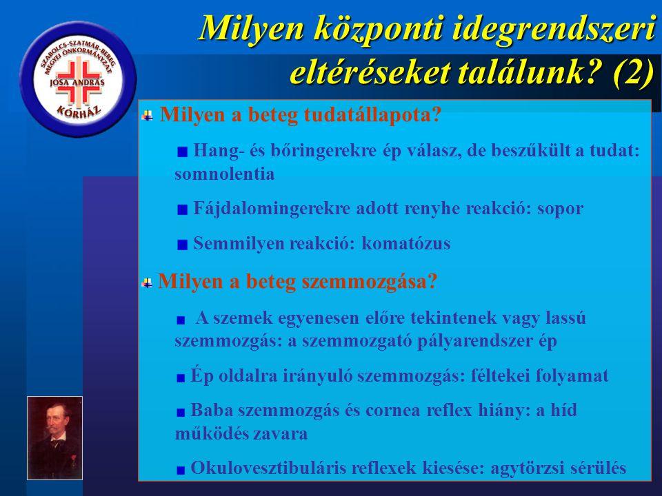 Milyen központi idegrendszeri eltéréseket találunk (2)