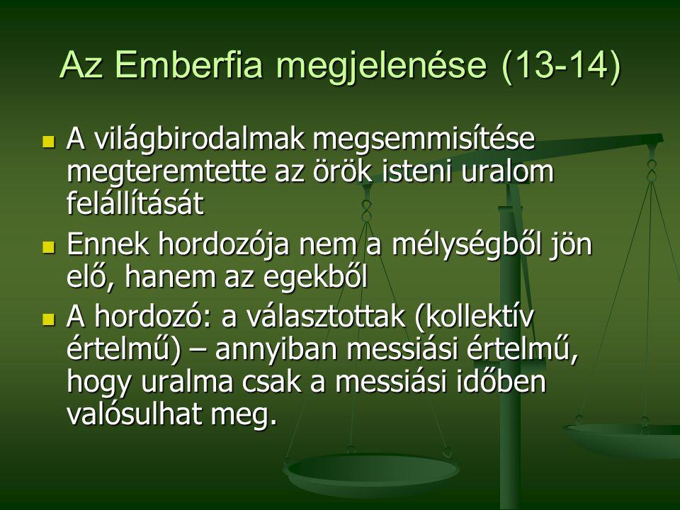 Az Emberfia megjelenése (13-14)