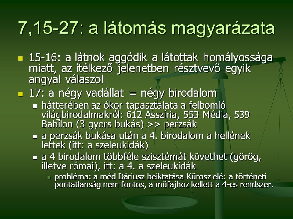 7,15-27: a látomás magyarázata