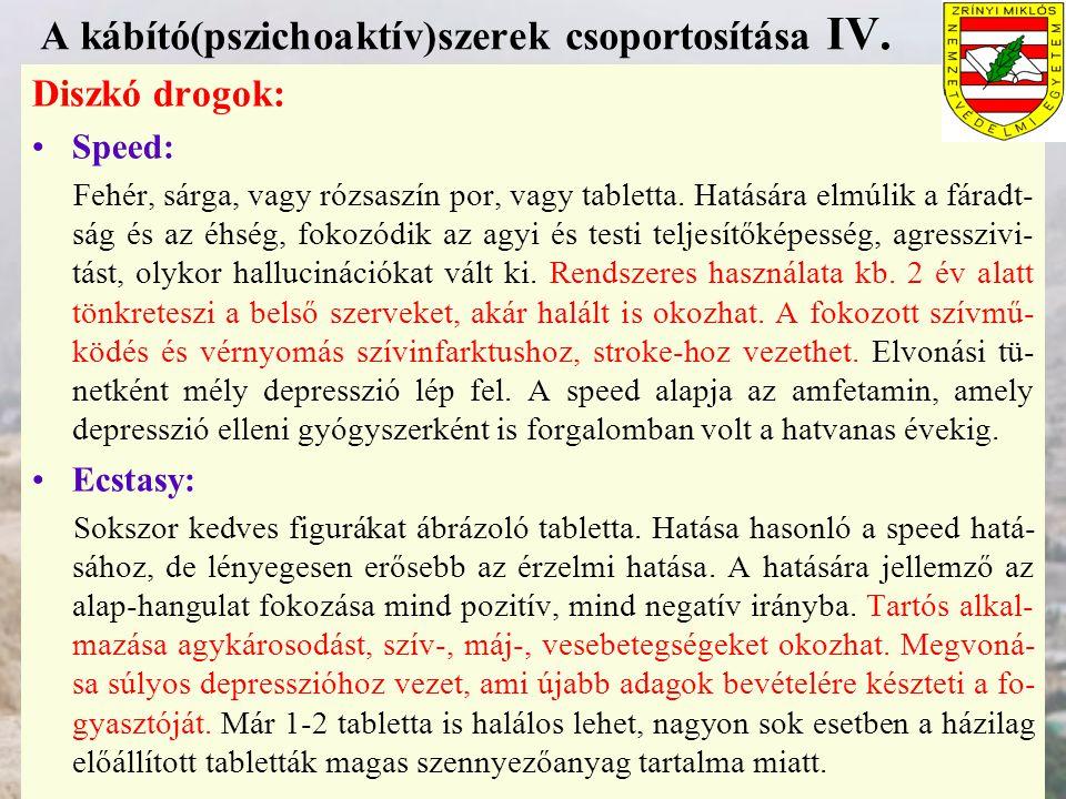 A kábító(pszichoaktív)szerek csoportosítása IV.