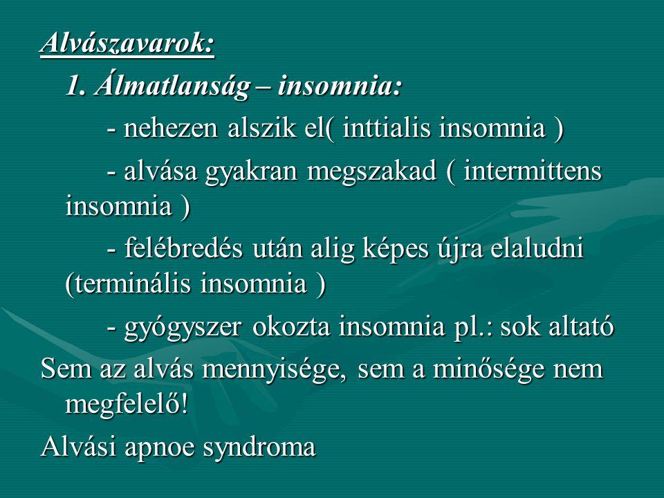 Alvászavarok: 1.