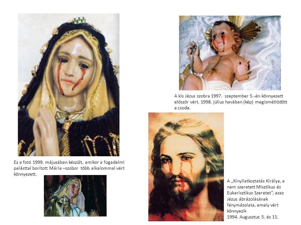 A kis Jézus szobra 1997. szeptember 5. -én könnyezett először vért