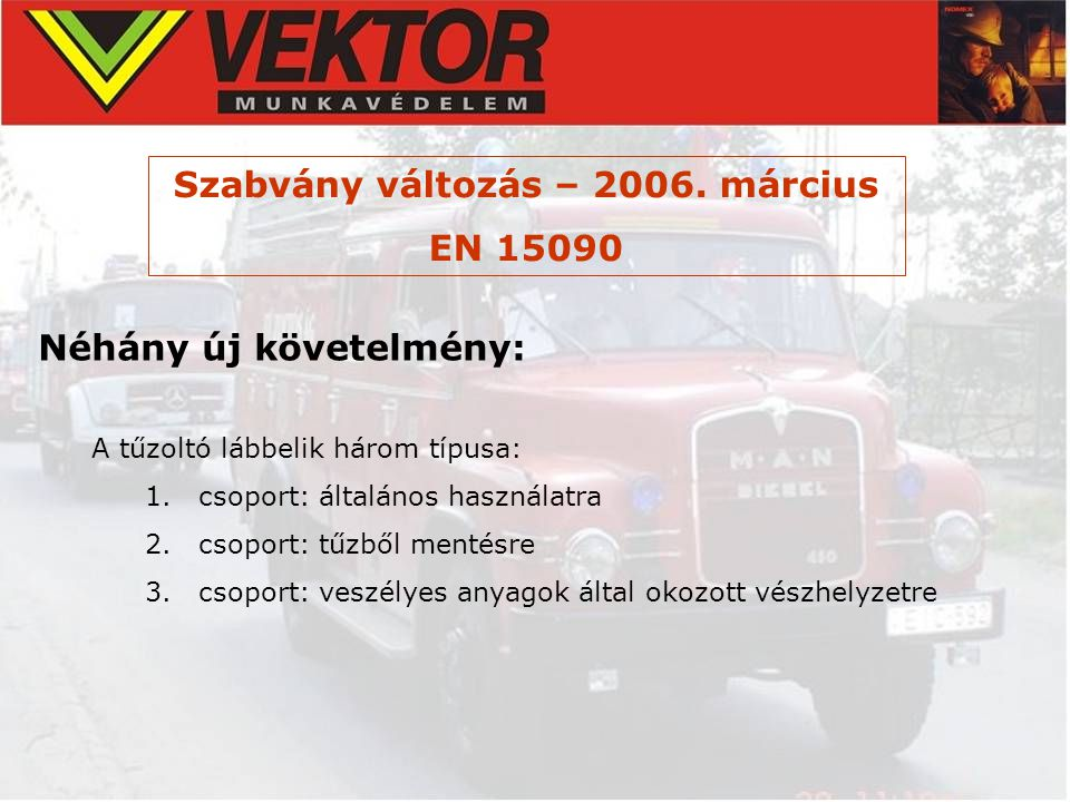 Szabvány változás – 2006. március