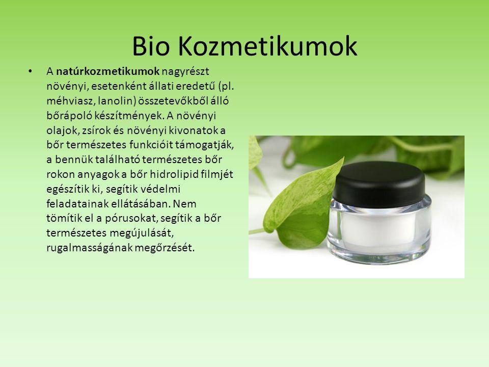 Bio Kozmetikumok