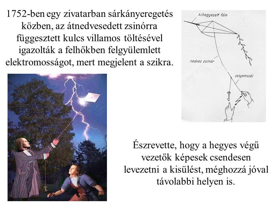 1752-ben egy zivatarban sárkányeregetés közben, az átnedvesedett zsinórra függesztett kulcs villamos töltésével igazolták a felhőkben felgyülemlett elektromosságot, mert megjelent a szikra.