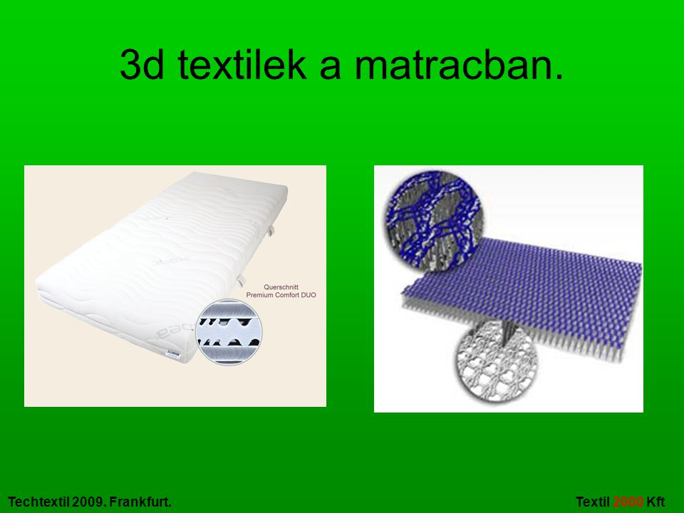 3d textilek a matracban.