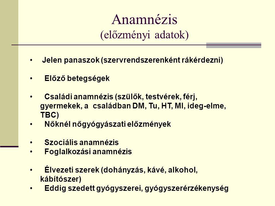 Anamnézis (előzményi adatok)