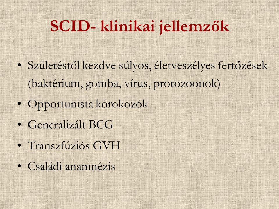 SCID- klinikai jellemzők