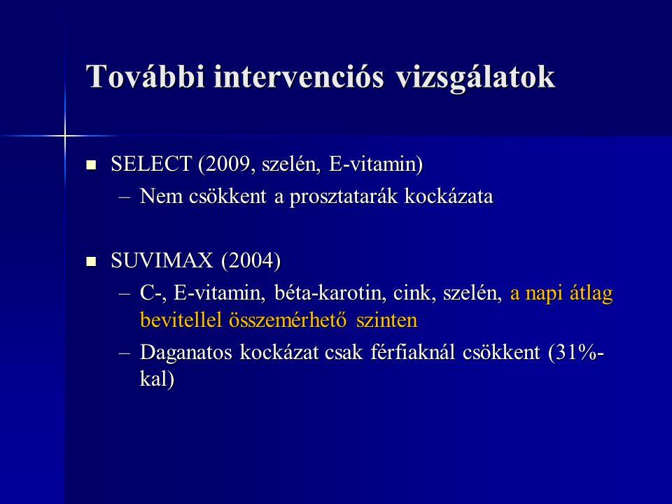 További intervenciós vizsgálatok
