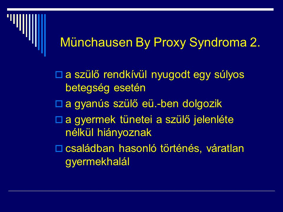 Münchausen By Proxy Syndroma 2.