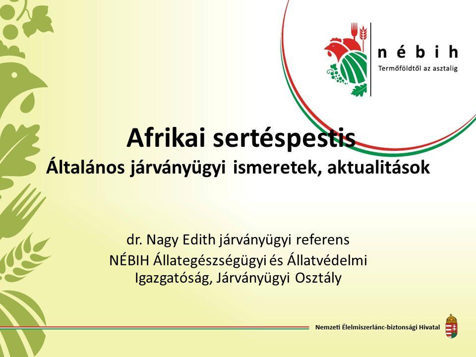 Afrikai sertéspestis Általános járványügyi ismeretek, aktualitások