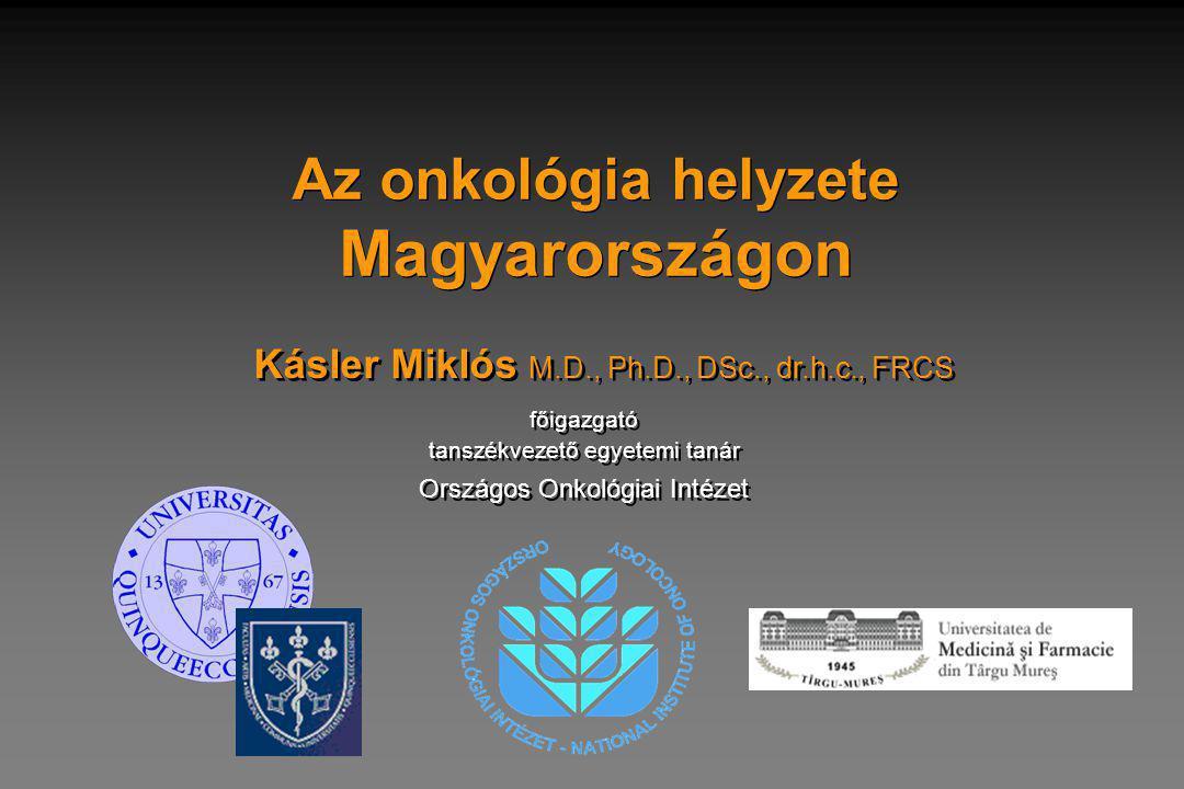 Az onkológia helyzete Magyarországon