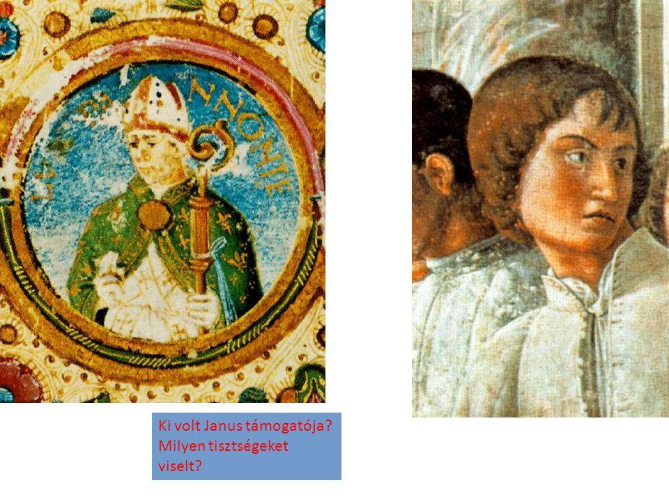 Ki volt Janus támogatója Milyen tisztségeket viselt