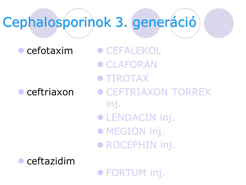Cephalosporinok 3. generáció
