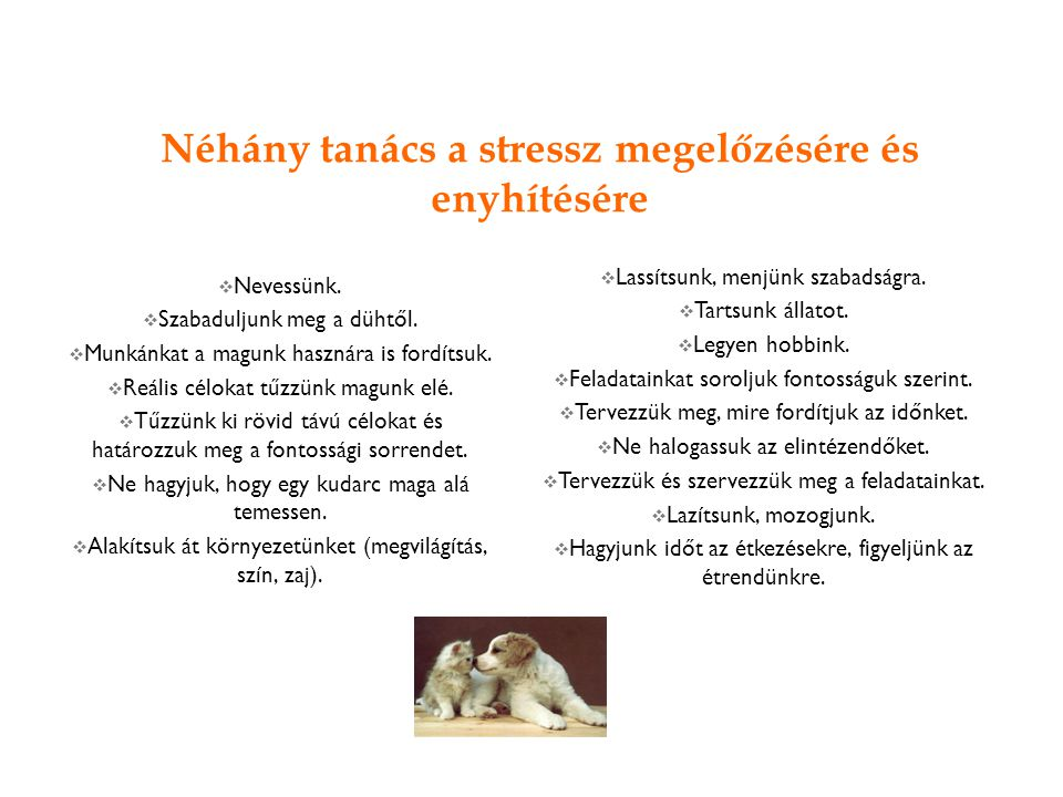 Néhány tanács a stressz megelőzésére és enyhítésére
