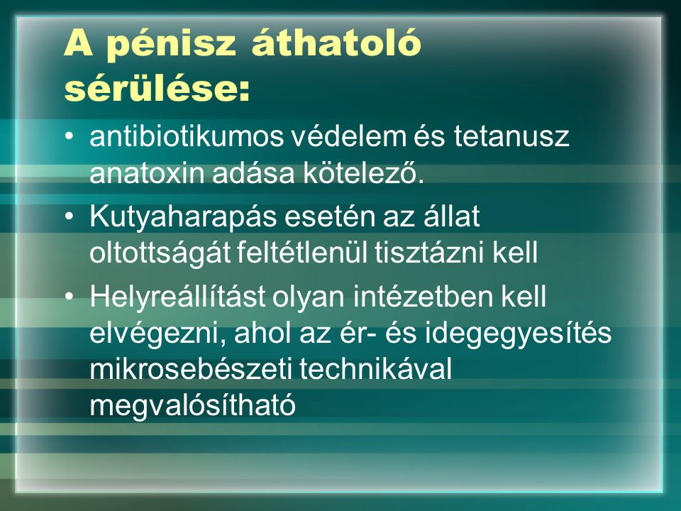 A pénisz áthatoló sérülése: