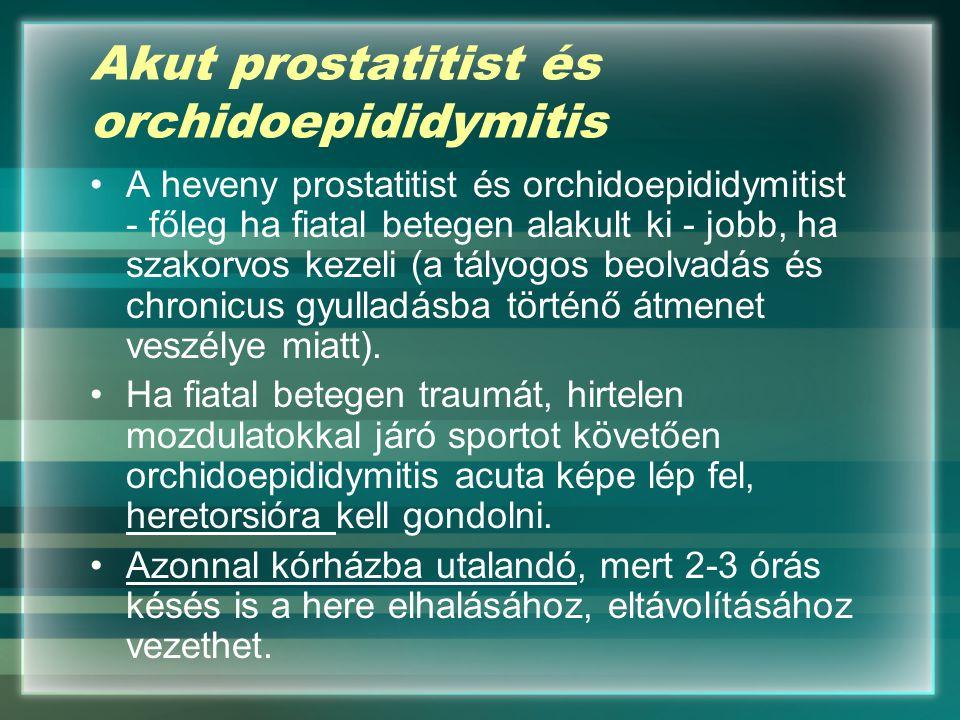 Akut prostatitist és orchidoepididymitis