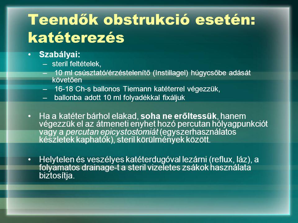 Teendők obstrukció esetén: katéterezés