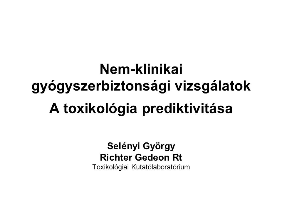 Selényi György Richter Gedeon Rt Toxikológiai Kutatólaboratórium