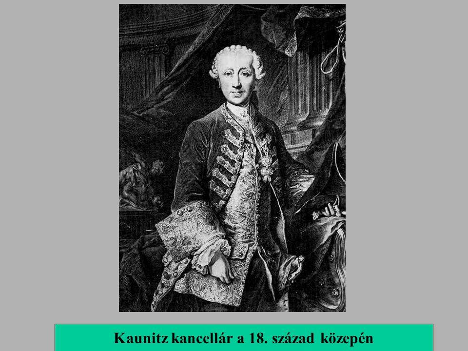Kaunitz kancellár a 18. század közepén