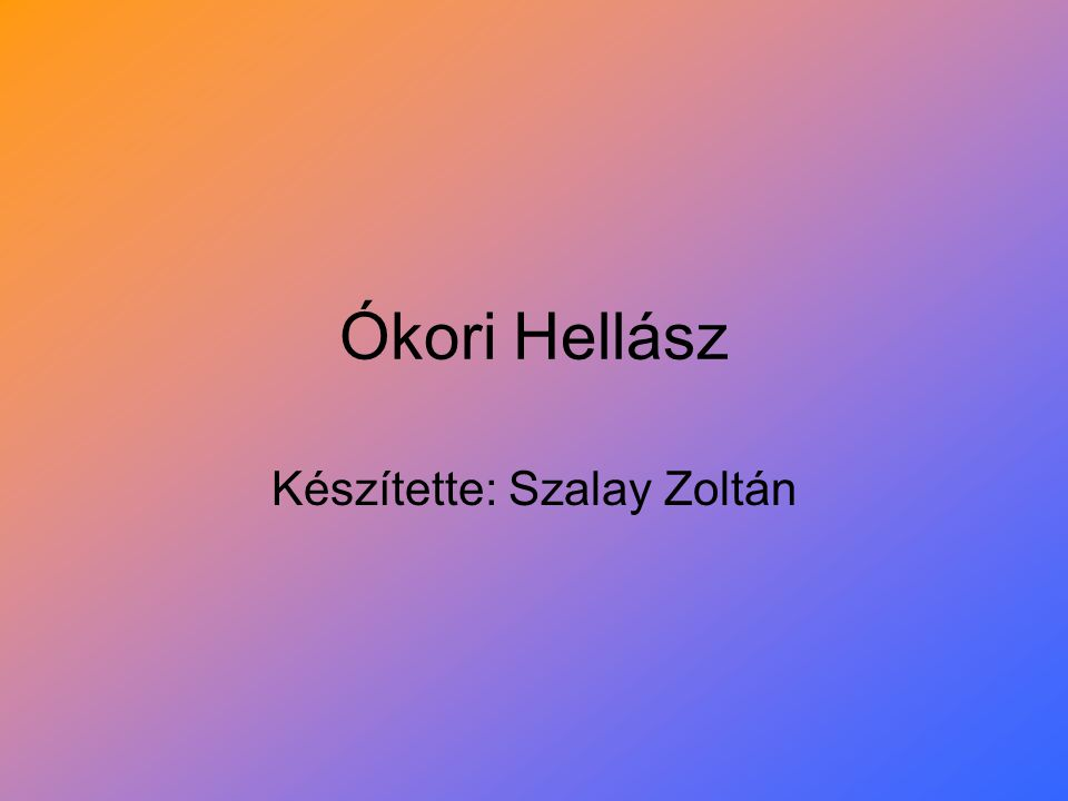 Készítette: Szalay Zoltán