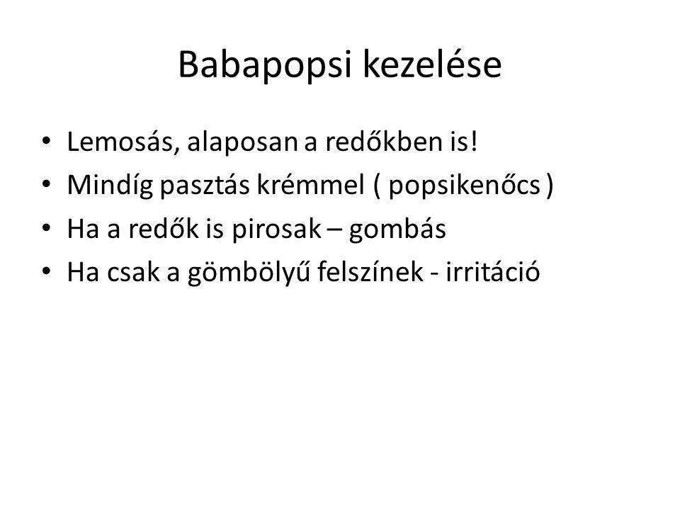 Babapopsi kezelése Lemosás, alaposan a redőkben is!